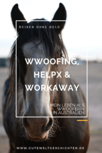 Wwoofing, HelpX & Workaway